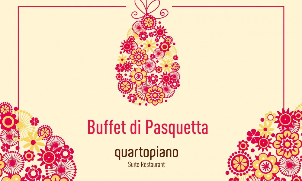 Brunch di Pasquetta al Quartopiano Suite Restaurant